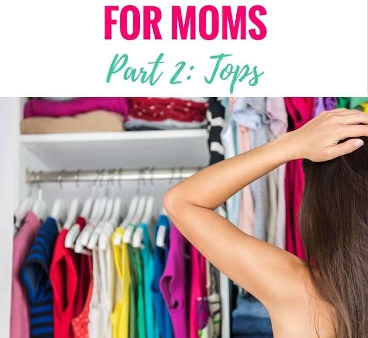 A Mom's Wardrobe Basics (Part 2): Tops
