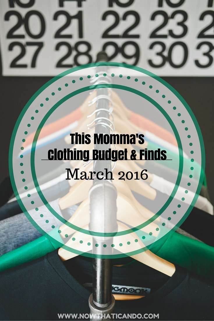 This Momma's Clothing Budget & Finds: March 2016