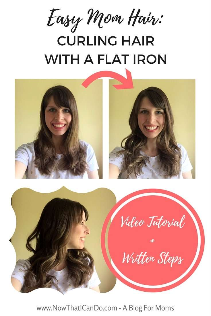 Easy Mom Hair: Curling Hair With a Flat Iron (Video + Steps)