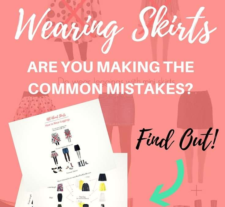 How to Wear Skirts Without Looking Frumpy (with 3 printable PDF guides)