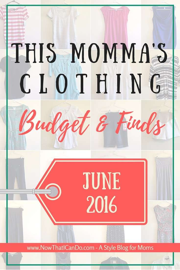 This Momma's Clothing Budget & Finds: June 2016