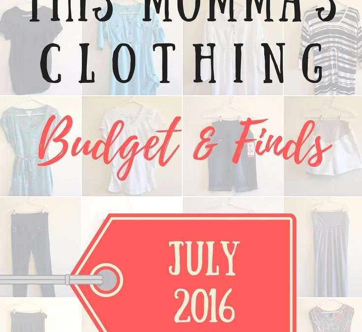 This Momma's Clothing Budget & Finds: July 2016