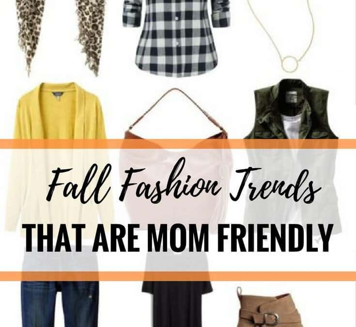 Fall Fashion Trends That Are Mom Friendly
