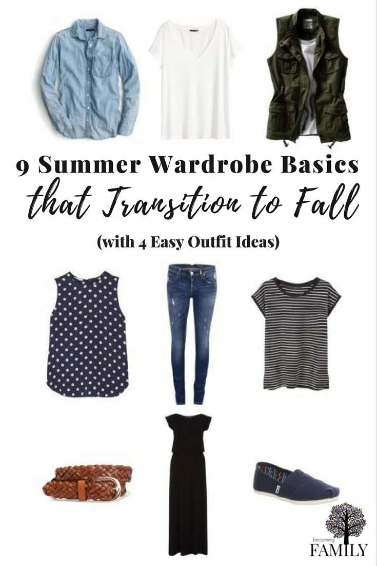 9 Summer Wardrobe Basics that Transition to Fall