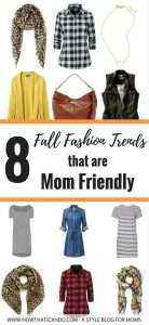 Want to look on-trend this fall while staying comfortable in your mom outfits? This blogger covers some of the most popular fall fashion trends that are ALSO mom friendly! You don't have to miss out just because you're chasing and cleaning after kids all day. See blog post for 8 easy casual trends to incorporate into your mom wardrobe this season and into the winter.