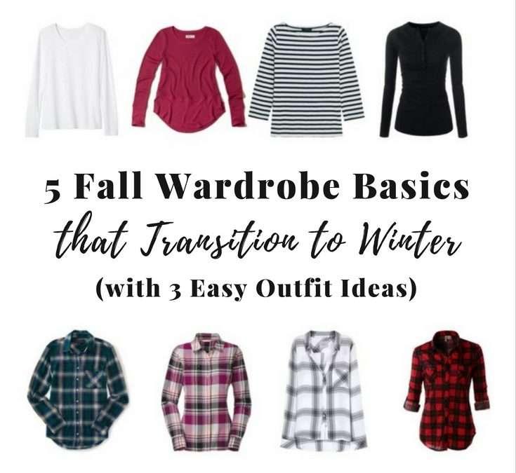 5 Fall Wardrobe Basics That Transition to Winter