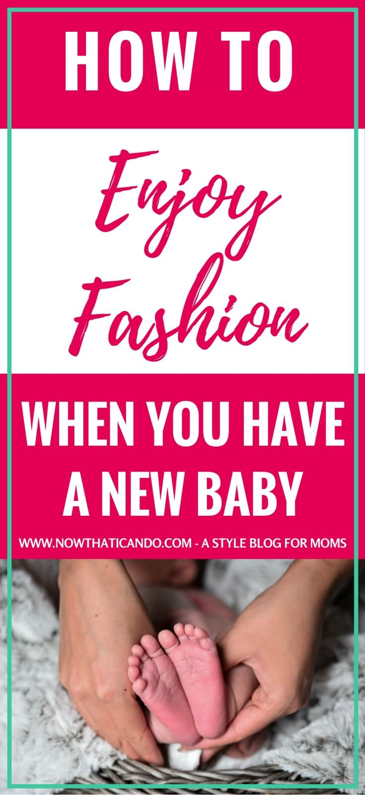Struggling to feel great about how you look after a new baby? Love these ideas for enjoying fashion again after a baby! Click to read the 5 tips!