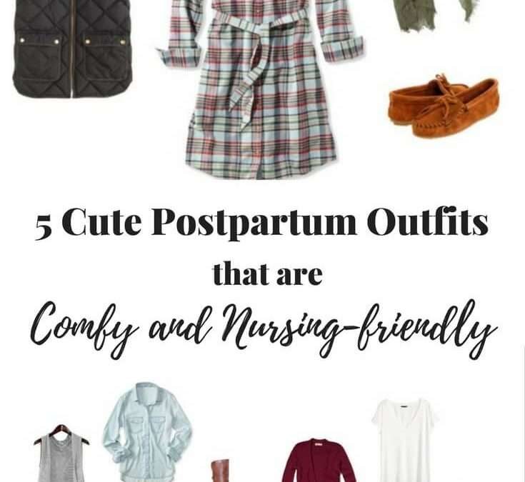 5 Comfy and Nursing-friendly Postpartum Outfits