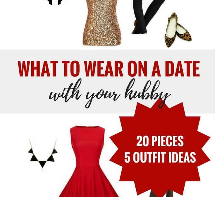 20 Date Night Outfit Pieces for Busy Moms (with 5 complete outfit ideas!)