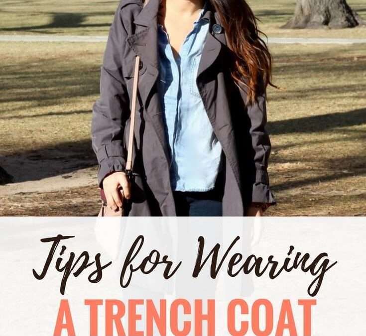 Mom Tips for Styling a Trench Coat (with 3 Easy Outfit Ideas)
