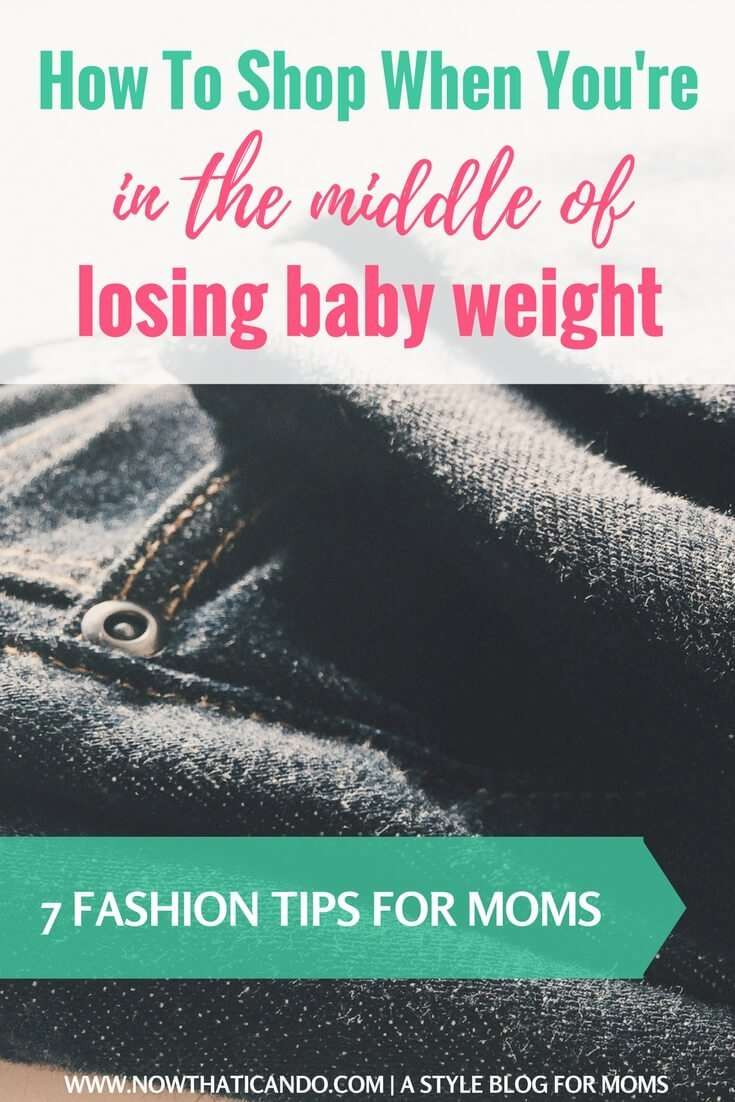 How To Shop When You're In The Middle Of Losing Baby Weight