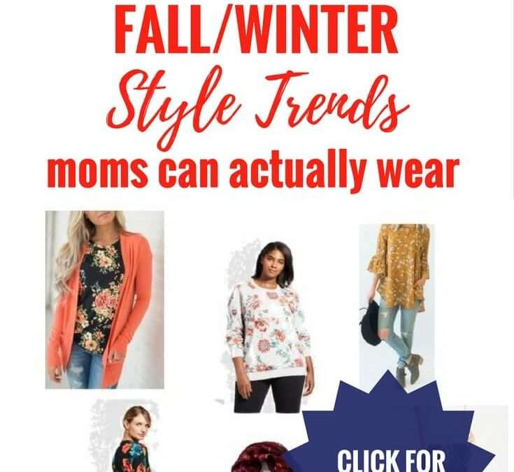Style Trends for this Fall/Winter That Moms Can Actually Wear (What To Look For When You Shop) + FREE Trend Hacks Cheat Sheet