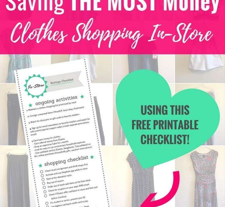 Saving the Most Money on Every Clothing Purchase In Stores (+ free printable reminder checklist!)