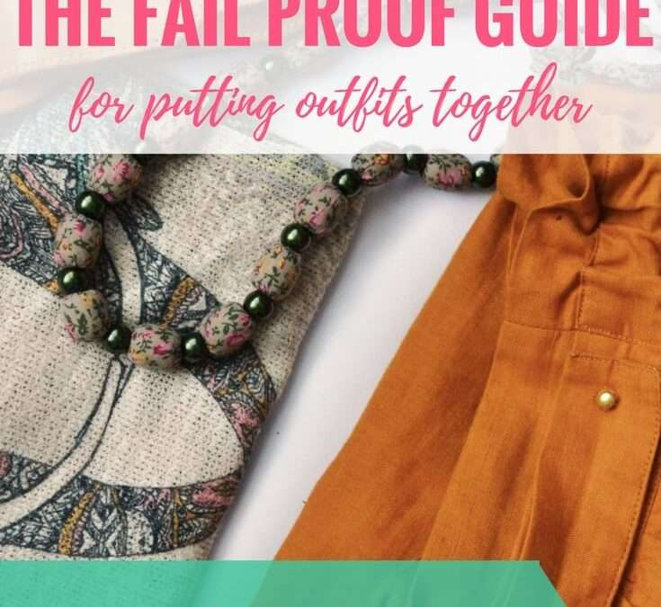A Mom's Fail Proof Method for Putting Outfits Together
