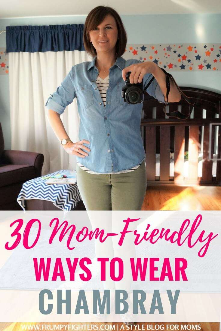 "30 ""Chic Mom"" Looks Using Chambray"