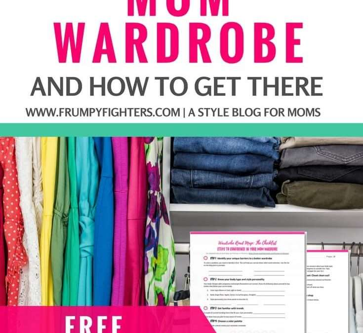 Roadmap to a Mom Wardrobe You Love Wearing (Free Worksheet)