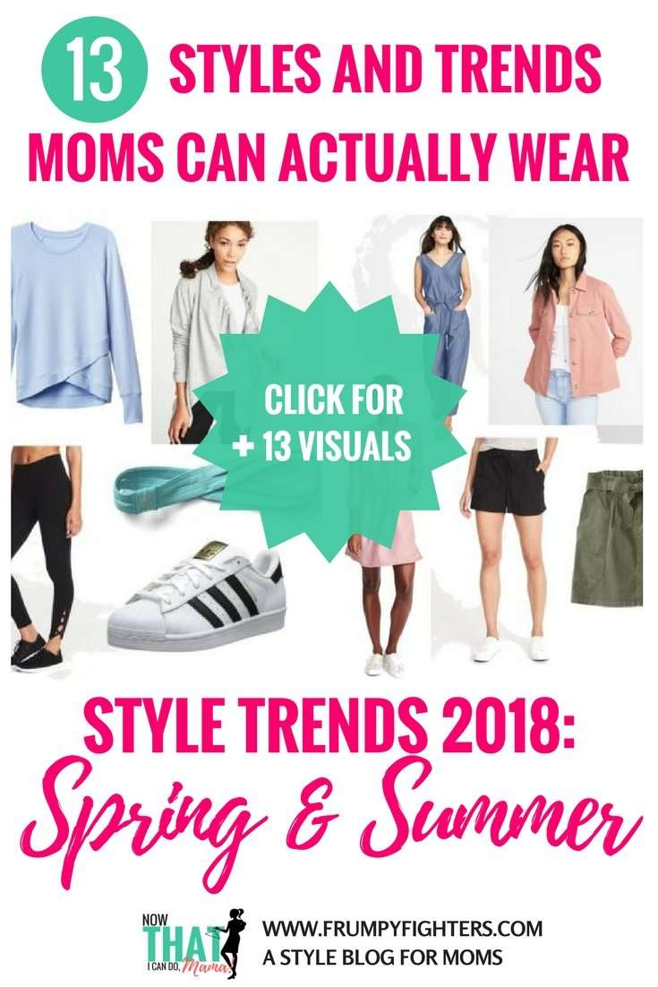 Style Trends for Spring/Summer 2018 That Moms Can Actually Wear