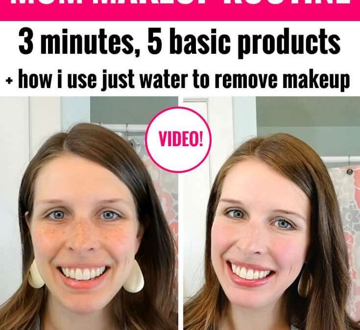 Quick & Easy Mom Makeup Steps for Everyday Routine VIDEO (3 minutes, 5 simple products!)