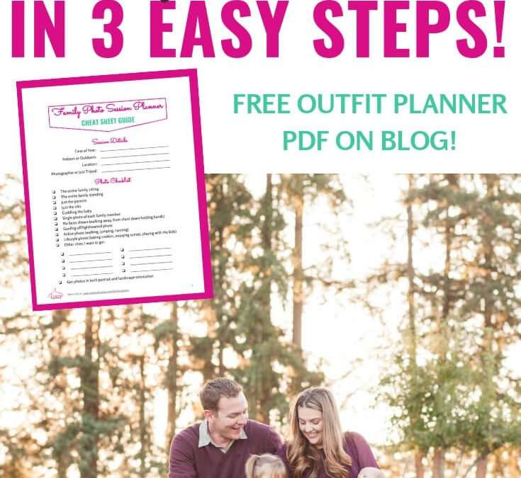 What to Wear for Family Photos (Free Outfits Planner PDF!)