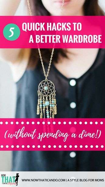 How to improve your mom wardrobe and get rid of the frump without spending any money! The tips in this post show you how to declutter and clean your existing wardrobe while maximizing what's in there to get more out of what you own. #mom #organization #closet #fashion #outfits #tips # ideas #easy #clothes #style #capsulewardrobe #wardrobe