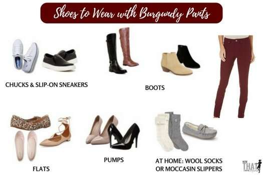Want to know what shoes to wear with your pair of burgundy pants? Here's a mom's guide to wearing burgundy pants! Click through for more graphics.