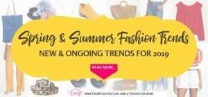 Spring and Summer fashion trends forecast that include new and ongoing trends