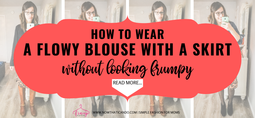 30 seconds is all you need to style a blouse and a skirt and look chic and classy! This mama has a short video to help you learn exactly how to do it! #skirtoutfit #chic #momwardrobe #businessoutfit #dressyoutfit