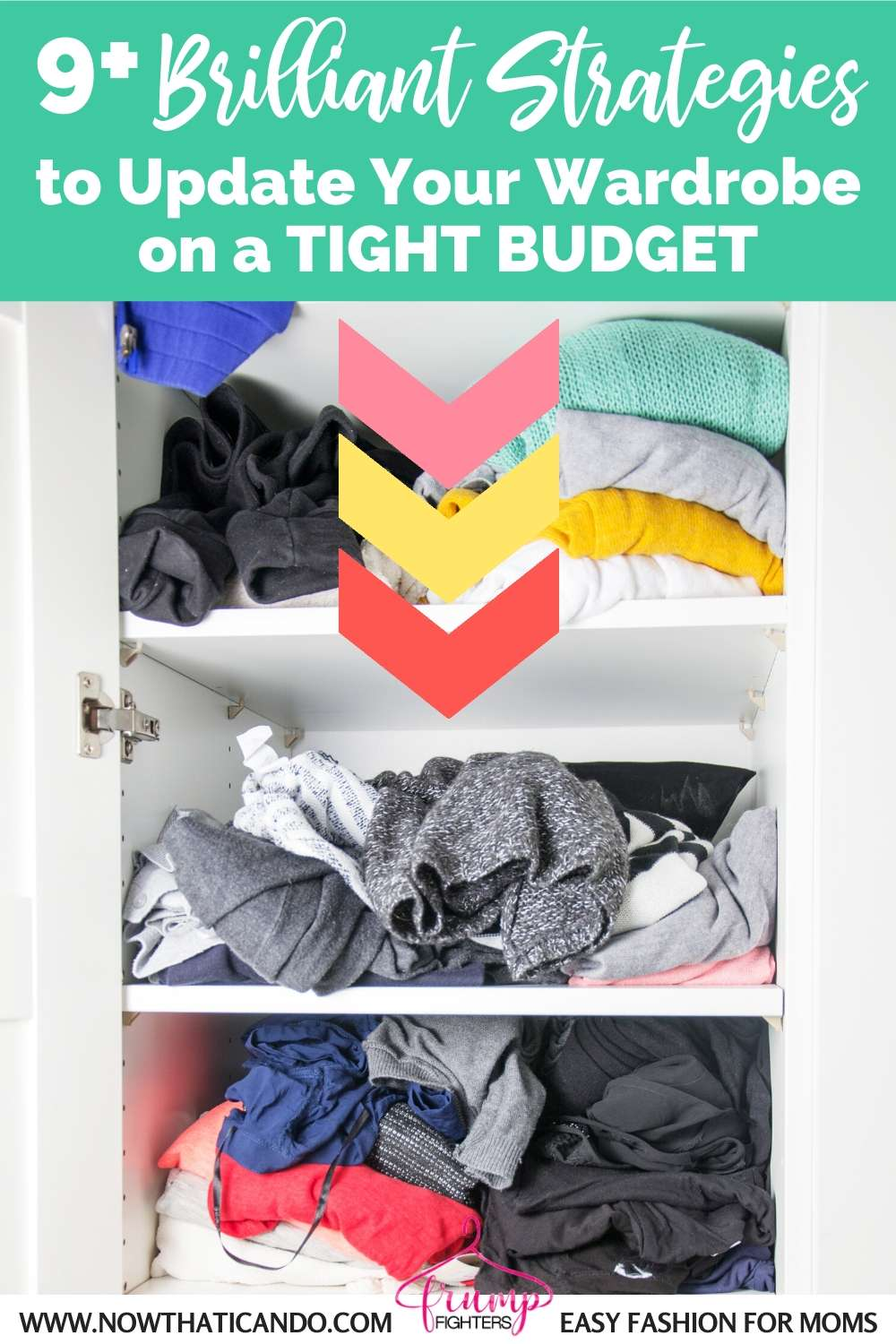 How to update or change your wardrobe on a budget - budget wardrobe makeover for cheap - tips and strategies and free shopping list to dress well on a budget