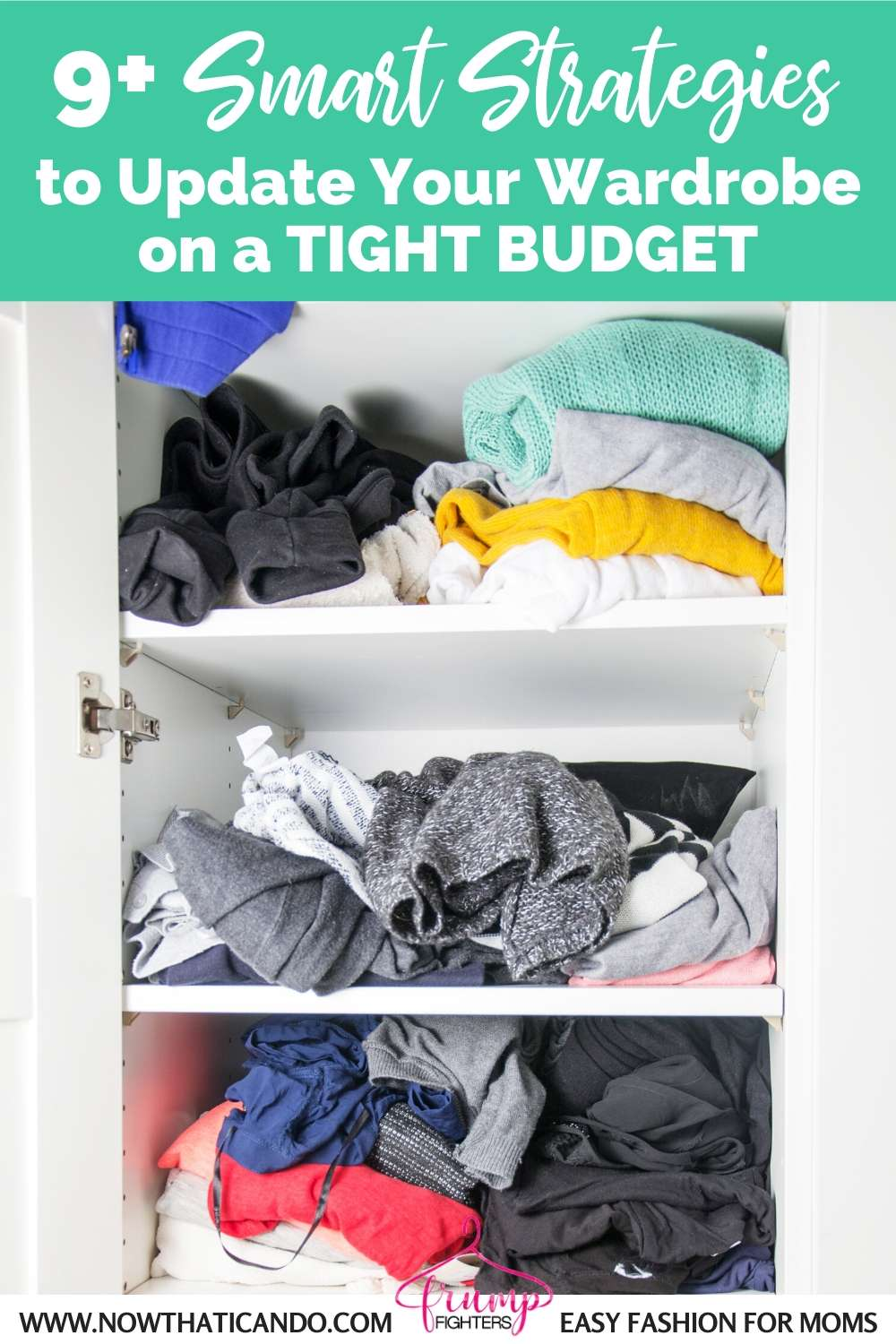 9+ Hacks: How to Update Your Wardrobe on a Budget