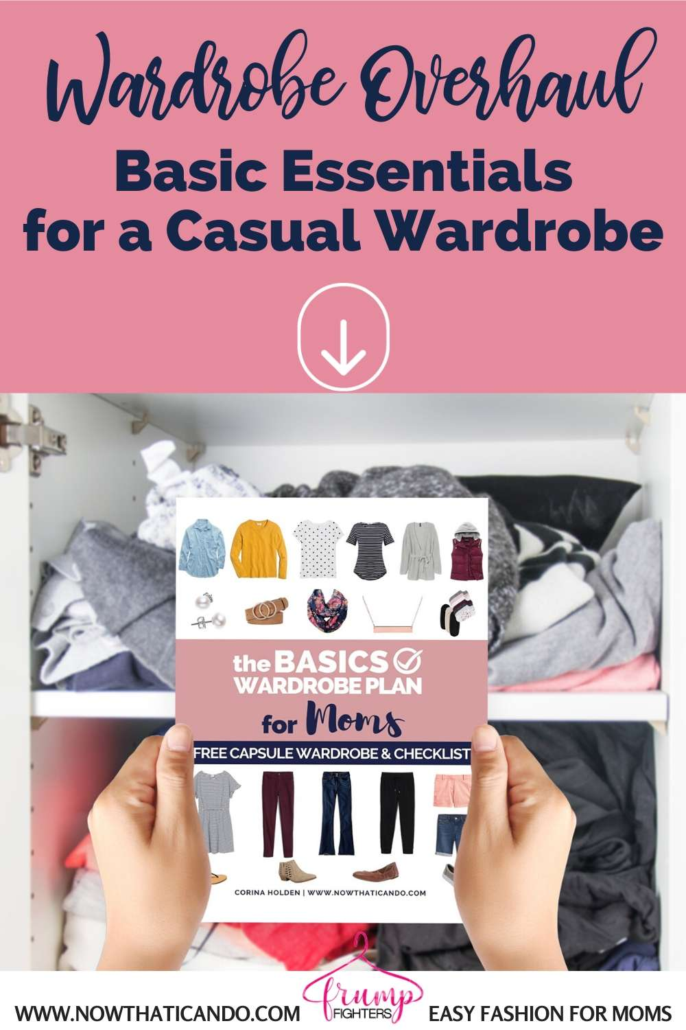 Wardrobe overhaul essentials new wardrobe shopping list - clothing budget for new wardrobe cost - staple clothing for stay at home moms