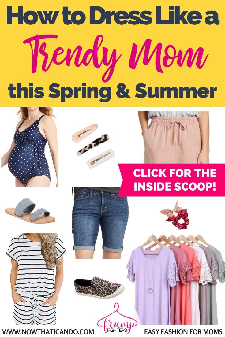Style Trends For Spring Summer 2020 That Moms Can Actually Wear Easy Fashion For Moms