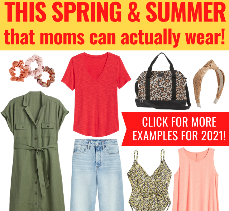 Style Trends for Spring/Summer 2021 That Moms Can Actually Wear