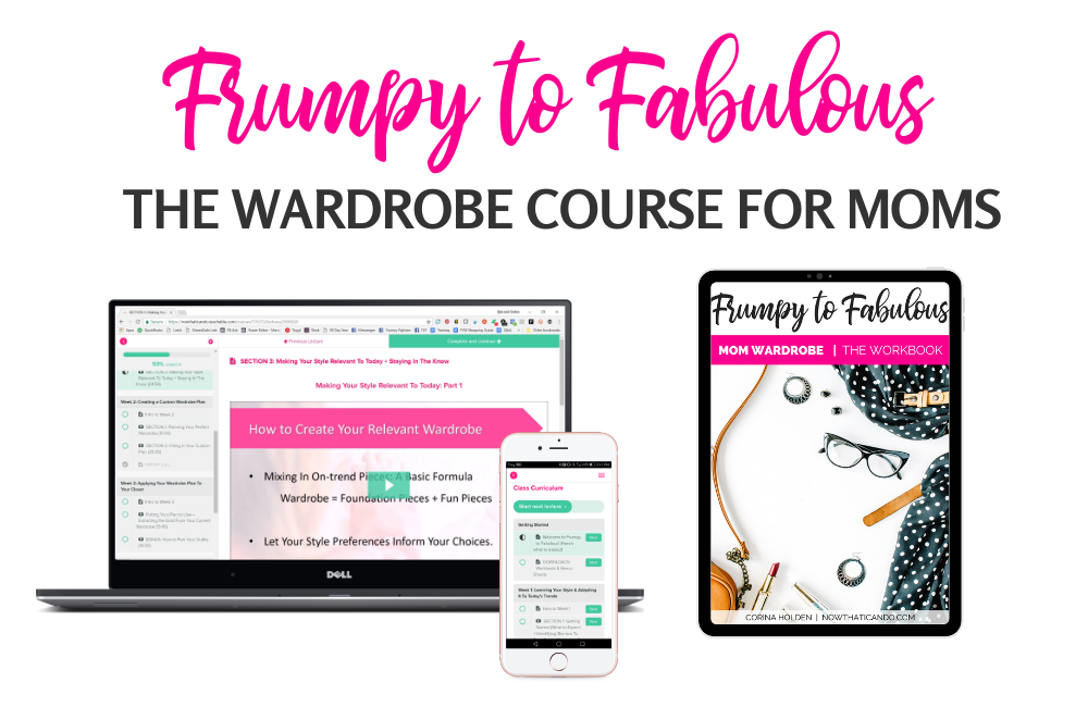 Frumpy to Fabulous Wardrobe Course for Becoming a Stylish Mom