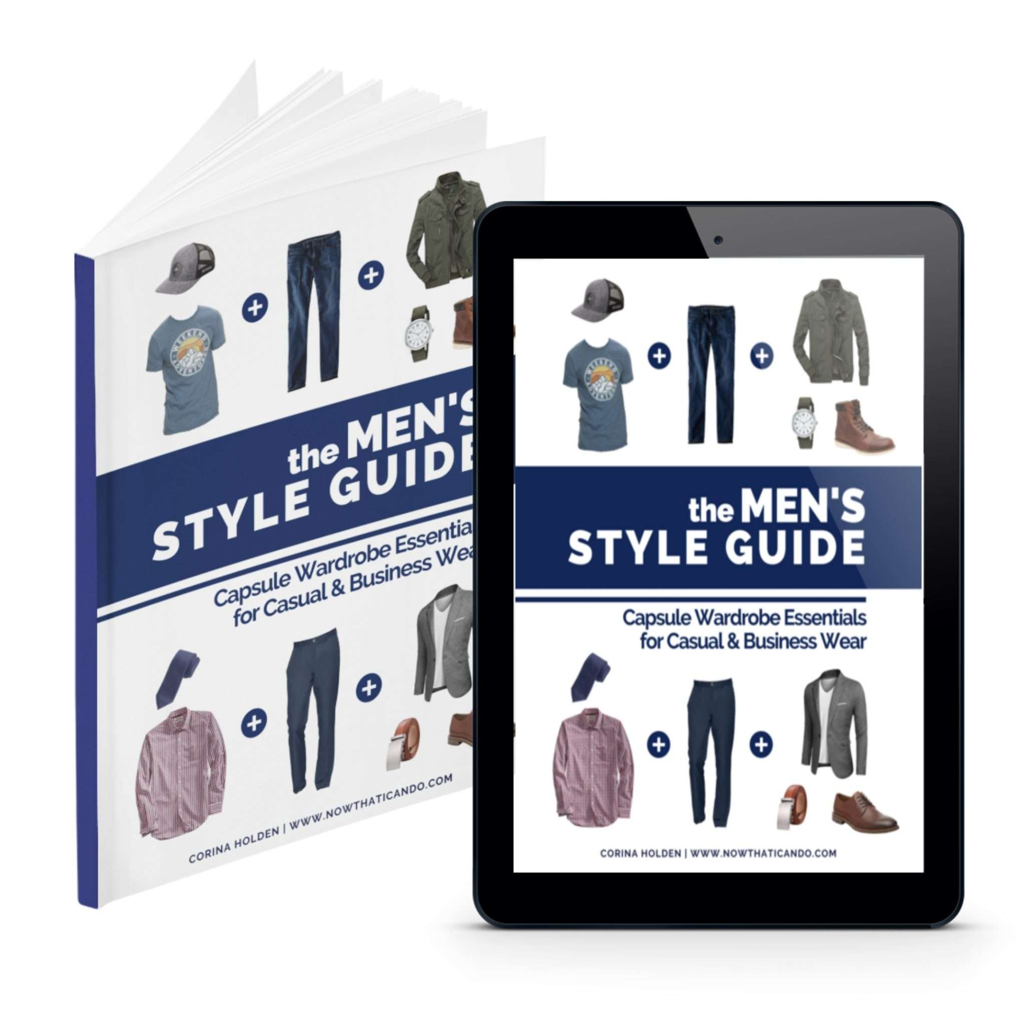 The Men's Style Guide - Capsule Wardrobe for Casual and Business Wear