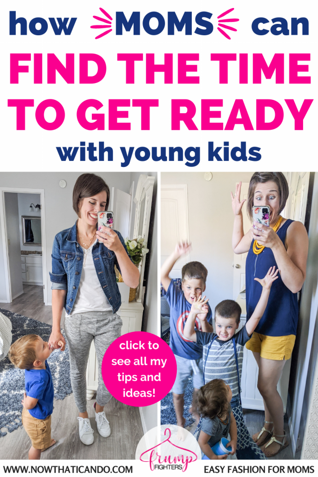 This is the quickest way I've figured out how to get ready in the morning. Even if you have a newborn and toddler, you can use these tips to find time to get dressed, do your makeup and hair. #momlife #fashion #tips #selfcare